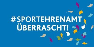 #SPORTEHRENAMT ÜBERRASCHT geht an den Start